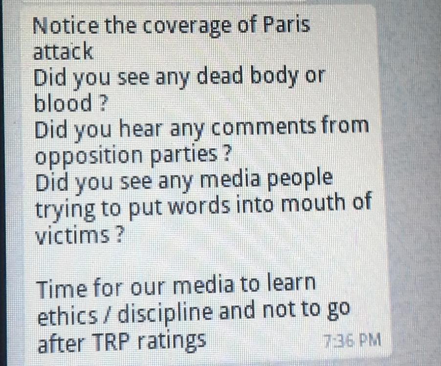 """""""Vous avez remarqué la couverture médiatique des attentats à Paris ? Avez-vous vu des morts et du sang ?"""" Un message d'un internaute indien sur le service de messagerie instantanée Whatsapp."""