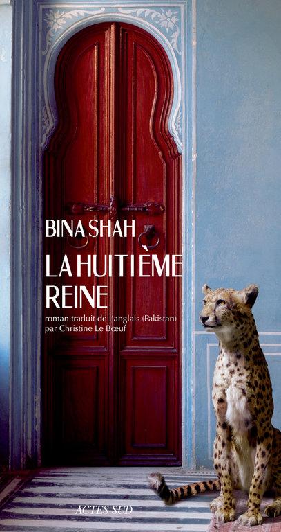"""Couverture du nouveau roman de Bina Shah, """"La huitième reine"""""""