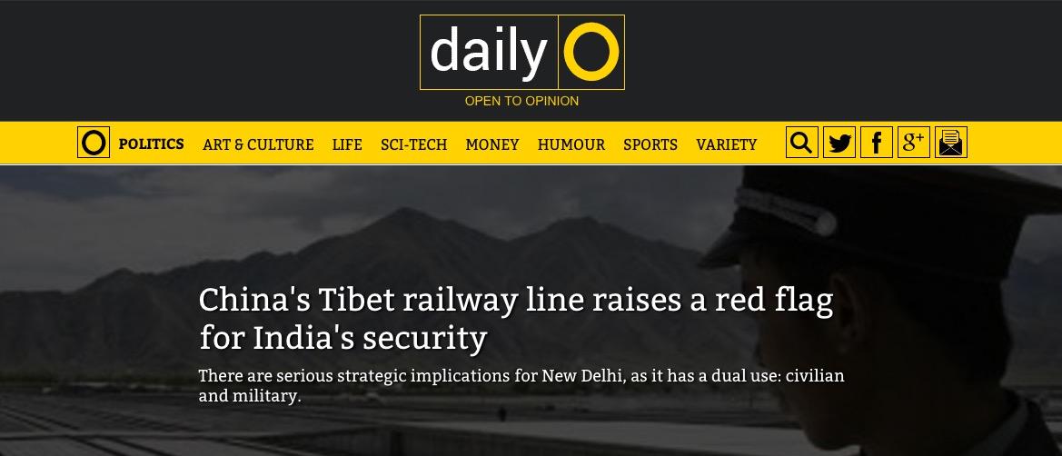 Les stratégies de la Chine au Tibet, avec la construction d'une ligne de chemin de fer, pourraient-elles menacer la sécurité indienne ? Copie d'écran du Daily O, le 29 juillet 2016.