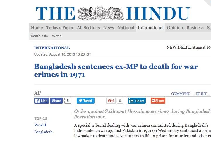 Au Bangladesh, le tribunal spécial mis en place par le gouvernement en 2010 à condamné un ancien député à la peine capitale pour crimes commis durant la guerre d'indépendance en 1971. Copie d'écran du Hindu, le 10 août 2016.