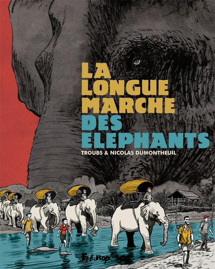 """Couverture de la bande dessinée """"La longue marche des éléphants"""", dessin de Troubs et Nicolas Dumontheuil, Futuropolis."""