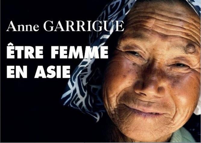 """Couverture du livre """"Etre une femme en Asie"""" par Anne Garrigue, publié chez Philippe Picquier. (Crédits : Philippe Picquier)"""