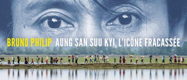 """Couverture de l'ouvrage """"Aung San Suu Kyi, l'icône fracassée"""", par Bruno Philip, paru en 2017 aux Éditions des Équateurs. (Crédits : Éditions des Équateurs)"""
