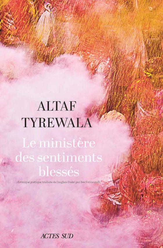 """Couverture du livre """"Le ministère des sentiments blessés"""" d'Altaf Tyrewala, Actes Sud. (Copyright : Actes Sud)"""