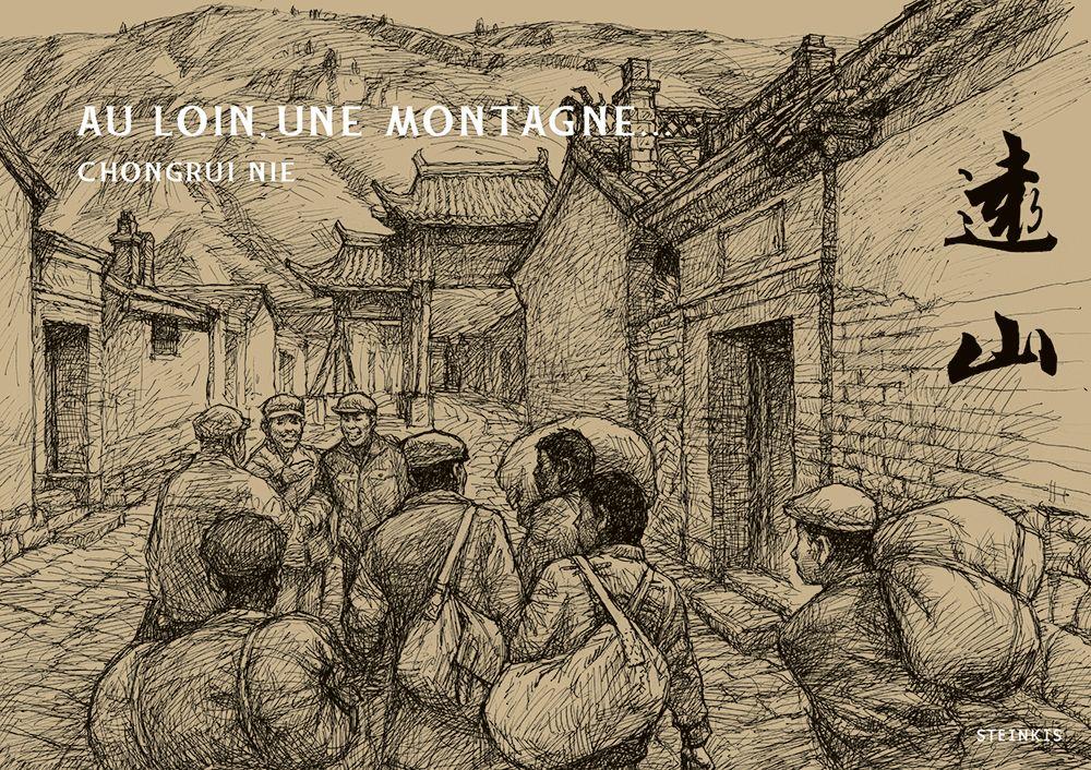 """Couverture de la bande dessinée """"Au loin, une montagne"""", scénario et dessin Chongrui Nie, Steinkis. (Copyright : Steinkis)"""