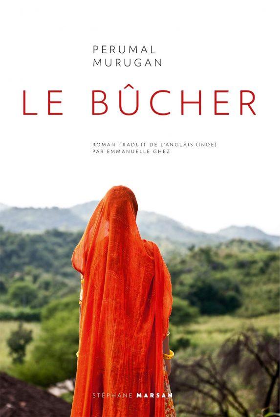 """Couverture du livre """"Le Bucher"""" de Perumal Murugan, traduit par Emmanuel Guez et paru aux éditions Stéphane Marsan. (Source : Amazon)"""