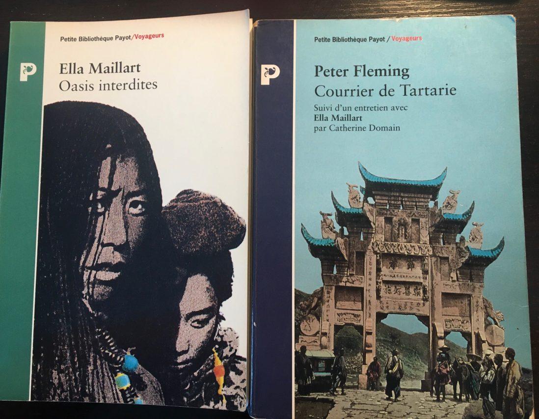 """Les couvertures """"Oasis interdites"""" d'Ella Maillard et """"Courier de Tartarie"""" de Peter Flemming. (Copyright : Stéphane Lagarde)"""