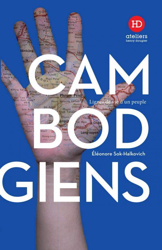 """Couverture du livre """"Cambogiens, lignes de vie d'un peuple"""" d'Éléonore Sok-Halkovich, Ateliers Henry Dougier, 2019. (Source : Amazon)"""