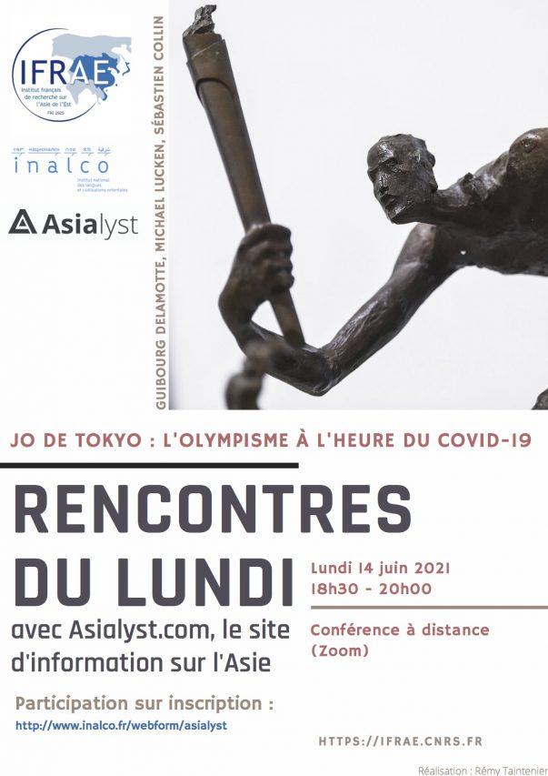"""Affiche de la visioconférence Asialyst/IFRAE : """"JO de Tokyo : l'olympisme à l'heure du Covid-19"""" le 14 juin 2021 à 18h30. (Réalisation : Rémy Taintenier / Crédit : IFRAE)"""