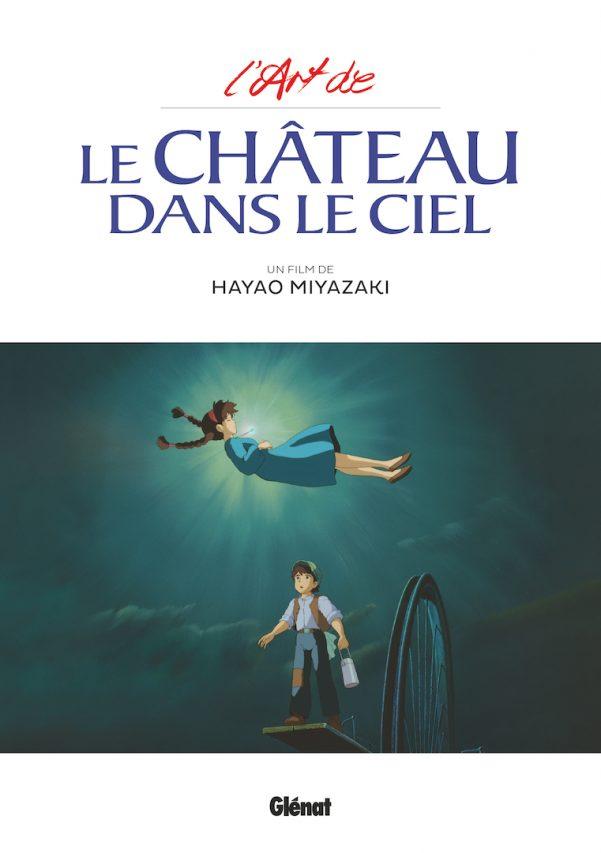 """Couverture de """"L'art de Le château dans le ciel"""", Scénario et dessin Hayao Miyazaki, Glénat Manga. (Copyright : Glénat)"""